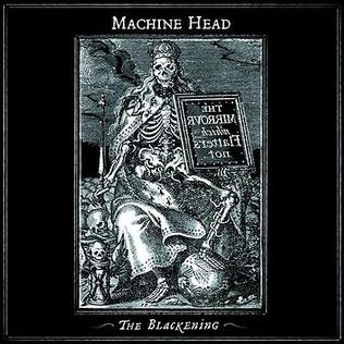 <i>The Blackening</i> 2007 studio album by Machine Head