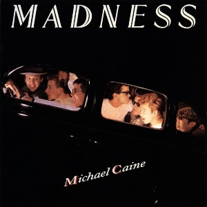 Michael Caine (song) Song by British band Madness
