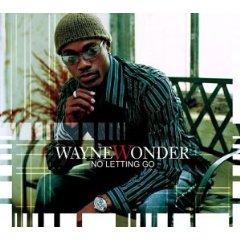 No Letting Go (song) single by Wayne Wonder