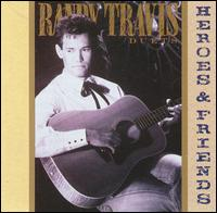 <i>Heroes & Friends</i> 1990 studio album by Randy Travis