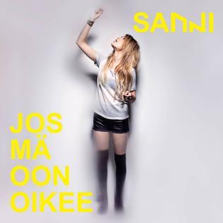 Jos mä oon oikee Sanni single