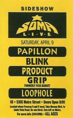 The band became a mainstay at all-ages venue Soma San Diego during their early years; this poster is from 1994. Soma San Diego flyer.jpg