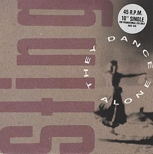 They Dance Alone 1988 single by Sting