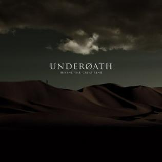 <i>Define the Great Line</i> album by Underoath