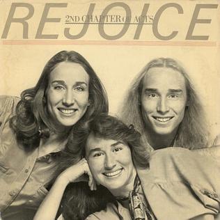 <i>Rejoice</i> (2nd Chapter of Acts album) 1981 studio album by 2nd Chapter of Acts
