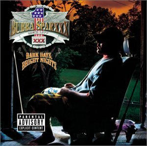 <i>Dark Days, Bright Nights</i> 2001 studio album by Bubba Sparxxx