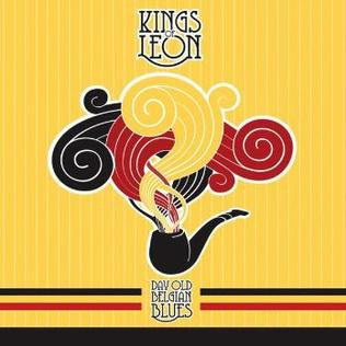 Kings of Leon - Day Old Belgian Blues EP (2006)