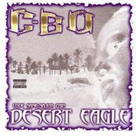 <i>Desert Eagle</i> (album) album by C-Bo