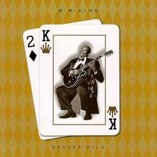 <i>Deuces Wild</i> (B.B. King album) 1997 studio album by B.B. King