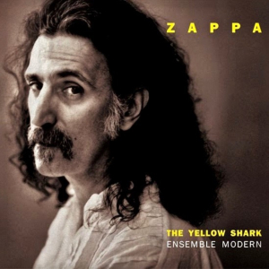 Frank Zappa & Ensemble Modern: The Yellow Shark
