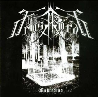 <i>Maktesløs</i> 2004 EP by Frosthardr