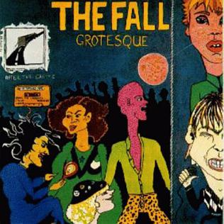 <i>Grotesque (After the Gramme)</i> 1980 studio album by The Fall