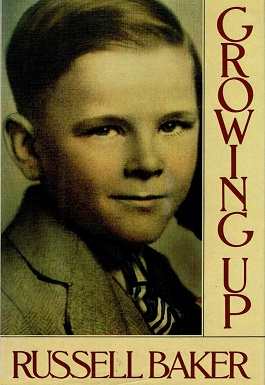 <i>Growing Up</i> (memoir) memoir by Russell Baker