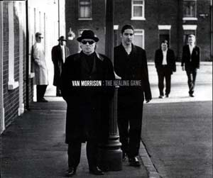 The Healing Game (song) 1997 single by Van Morrison