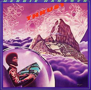 """Le """"jazz-rock"""" au sens large (des années 60 à nos jours) - Page 19 Herbie_hancock_Thrust"""