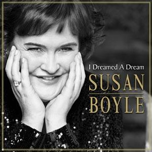 <i>I Dreamed a Dream</i> (album) 2009 studio album by Susan Boyle