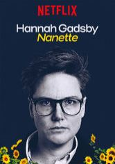 <i>Hannah Gadsby: Nanette</i> Stand-up comedy act written and performed by Australian comedian Hannah Gadsby