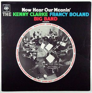 <i>Now Hear Our Meanin</i> 1965 studio album by Kenny Clarke/Francy Boland Big Band