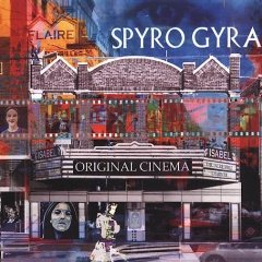 <i>Original Cinema</i> 2003 studio album by Spyro Gyra