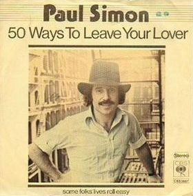 50 Ways to Leave Your Lover 1975 single by Paul Simon