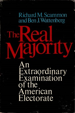 <i>The Real Majority</i> book by Ben J. Wattenberg