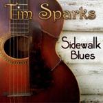<i>Sidewalk Blues</i> 2009 studio album by Tim Sparks