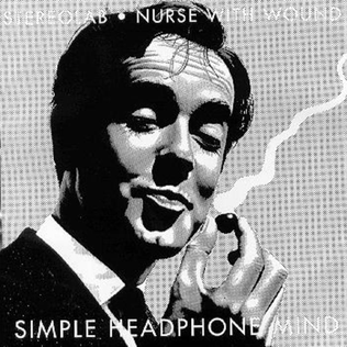 <i>Simple Headphone Mind</i> 1997 EP by Stereolab & Nurse With Wound