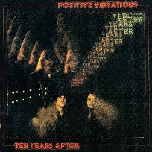<i>Positive Vibrations</i> 1974 studio album by Ten Years After