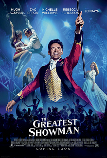 The Greatest Showman (PG), Amy Robsart Hall, Syderstone PE31 8SD | Inspired by the ambition and imagination of P.T. Barnum in a sizzling explosion of colour, music and joie de vivre. | cinema children welcome