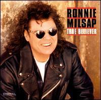 <i>True Believer</i> (Ronnie Milsap album) 1993 studio album by Ronnie Milsap