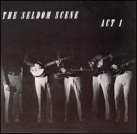 <i>Act I</i> (Seldom Scene album) 1972 studio album by The Seldom Scene