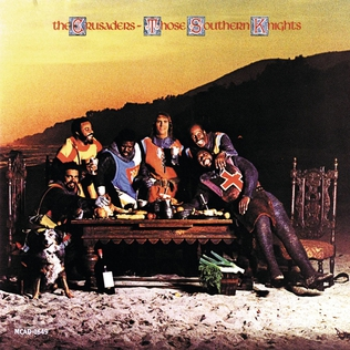 <i>Those Southern Knights</i> 1976 studio album by The Crusaders