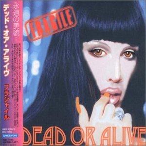 <i>Fragile</i> (Dead or Alive album) 2000 studio album by Dead or Alive