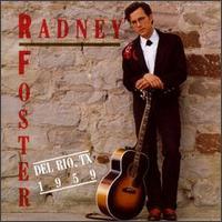 <i>Del Rio, TX 1959</i> 1992 studio album by Radney Foster