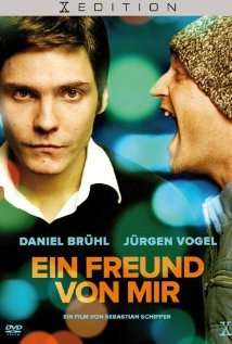 <i>A Friend of Mine</i> (2006 film) 2006 film directed by Sebastian Schipper