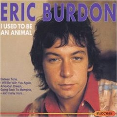 <i>I Used to Be an Animal</i> 1988 studio album by Eric Burdon