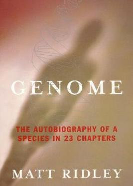 Genome: The Autobiography of a Species in 23 Chapters By Matt R .9781857028355