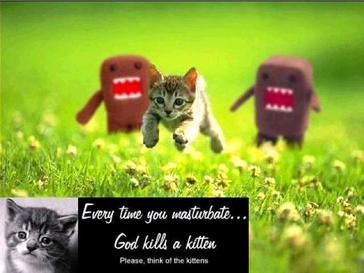 masturbatee god kills a kitten