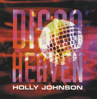 Disco Heaven 1999 single by Holly Johnson