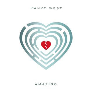 Amazing (Kanye West song) song by American hip hop artist Kanye West