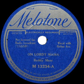 Hey Lawdy Mama Blues song first recorded by Buddy Moss in 1934