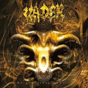 <i>Reign Forever World</i> 2000 EP by Vader