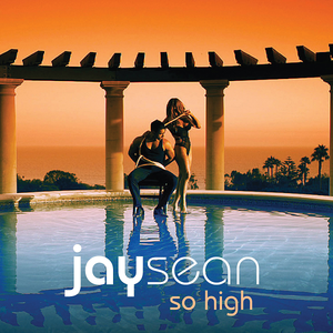 So High (Jay Sean song...