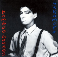 Bamboo Houses 1982 single by Ryuichi Sakamoto and David Sylvian