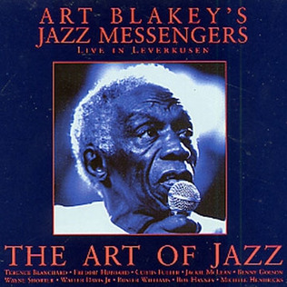 <i>The Art of Jazz: Live in Leverkusen</i> 1996 live album by Art Blakey and the Jazz Messengers