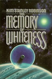 The Memory of Whiteness (Kim Stanley Robinson novel) cover.jpg