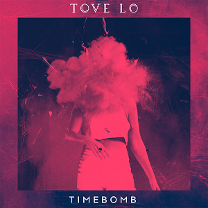 Timebomb Tove Lo Song Wikipedia