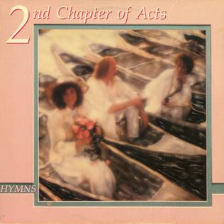 <i>Hymns</i> (2nd Chapter of Acts album) 1986 studio album by 2nd Chapter of Acts
