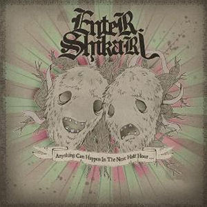 Anything Can Happen in the Next Half Hour 2007 single by Enter Shikari