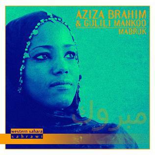 <i>Mabruk</i> (album) 2012 studio album by Aziza Brahim